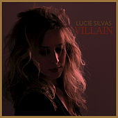 Play & Download Villain by Lucie Silvas | Napster