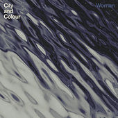 Play & Download Woman by City And Colour | Napster