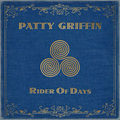 Play & Download Rider of Days by Patty Griffin | Napster