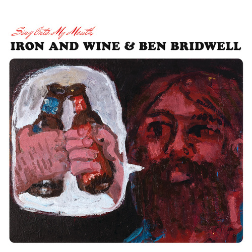 Play & Download Sing Into My Mouth by Iron & Wine | Napster