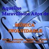 Play & Download Aquellos Maravillosos Años de Música Inolvidable by Various Artists | Napster