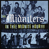 Play & Download In Thee Midnite Hour!!!! by Thee Midniters | Napster