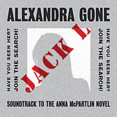 Play & Download Alexandra, Gone by Jack Lukeman | Napster