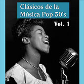 Clásicos de la Música Pop 50's by Various Artists