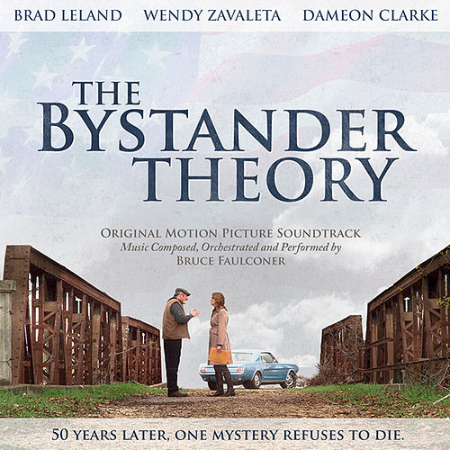 Play & Download The Bystander Theory by Bruce Faulconer | Napster