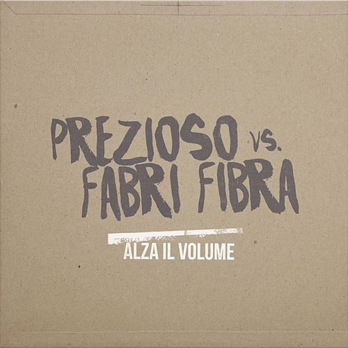 Play & Download Alza il volume by Prezioso | Napster
