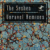 Unravel Remixes by The Seshen