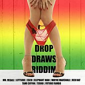 Play & Download Drop Draws Riddim by Various Artists | Napster
