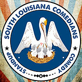 Play & Download Lafayette Comedy Presents South Louisiana Comedians by Various Artists | Napster