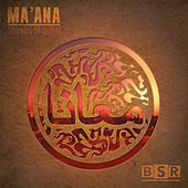Play & Download Ma'ana : Dubai by Various Artists | Napster