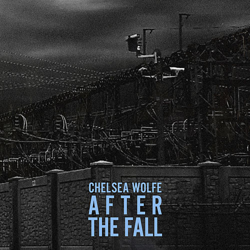 Play & Download After the Fall - Single by Chelsea Wolfe | Napster