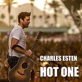 Play & Download Hot One by Charles Esten | Napster