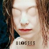 #Emotion by Ulysses