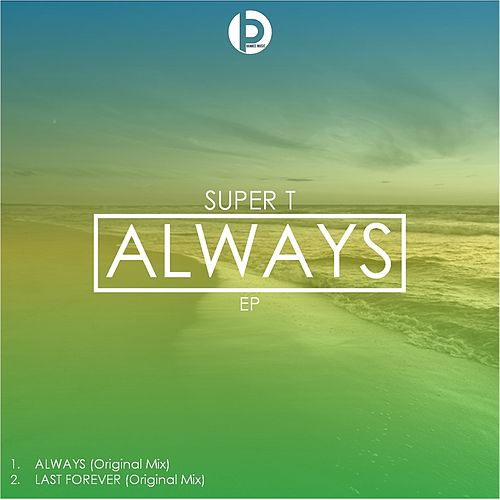 Play & Download Always by Super T | Napster
