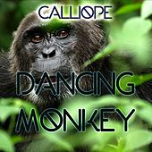 Play & Download Dancing Monkey by Calliope | Napster