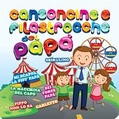 Play & Download Canzoncine e filastrocche del papà by Various Artists | Napster