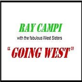 Play & Download Going West by Ray Campi | Napster