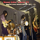 Play & Download The Danny Adler Legacy Series Vol 22 - Smooth Loser 40th 1971 - 72 by Danny Adler | Napster
