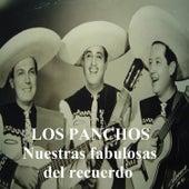 Los Panchos - Nuestras Fabulosas del Recuerdo by Trío Los Panchos