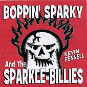 Play & Download Boppin' Sparky and the Sparkle-Billies by Ray Campi | Napster
