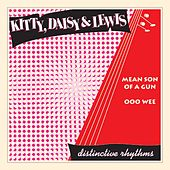 Play & Download Mean Son of a Gun by Kitty, Daisy & Lewis | Napster