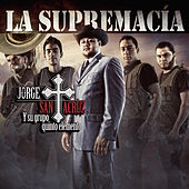Play & Download La Supremacía by Jorge Santa Cruz | Napster