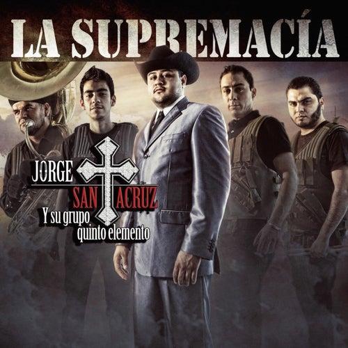 La Supremacía by Jorge Santa Cruz