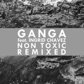 Play & Download Non Toxic (Remixed) by Ganga (Hindi) | Napster