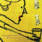 Ensemble Barocco del Conservatorio di Cosenza von Ensemble Barocco del Conservatorio di Cosenza