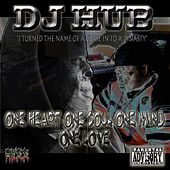Play & Download I Turned the Name of an Curse into Dinasty One Heart One Soul One Mind One Love by DJ Hub | Napster