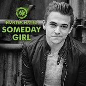 Play & Download Someday Girl by Hunter Hayes | Napster