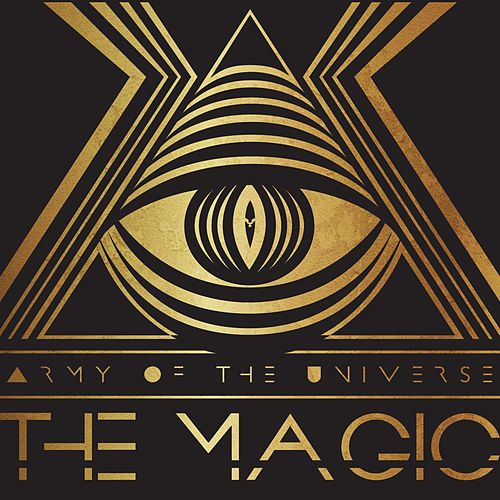 Play & Download The Magic by Army of the Universe | Napster