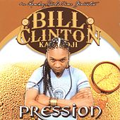 Play & Download Pression by Bill Clinton | Napster