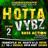 Hotta Vybz, Vol. 2 (Bass Action Riddim) by Various Artists