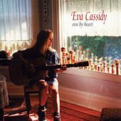 Play & Download Eva by Heart by Eva Cassidy | Napster