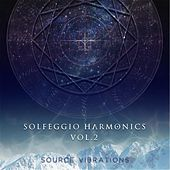 Play & Download Solfeggio Harmonics, Vol. 2 by Source Vibrations | Napster
