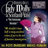 Play & Download Lady Molly of Scotland Yard in the Ninescore Mystery (Live) by Post-Meridian Radio Players | Napster