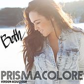 Play & Download Prismacolore (Version acoustique) by Beth | Napster
