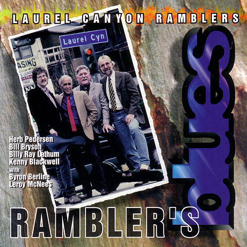 Rambler's Blues by Laurel Canyon Ramblers