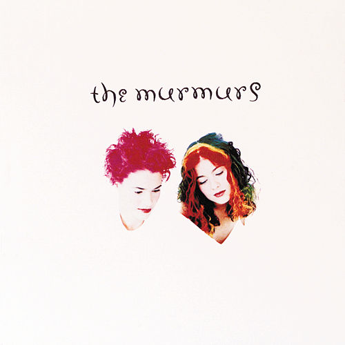 Play & Download Murmurs by The Murmurs | Napster