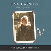 Play & Download Wonderful World by Eva Cassidy | Napster