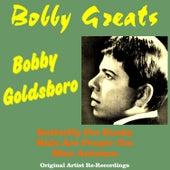 Bobby Greats by Bobby Goldsboro