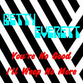 You're No Good by Betty Everett