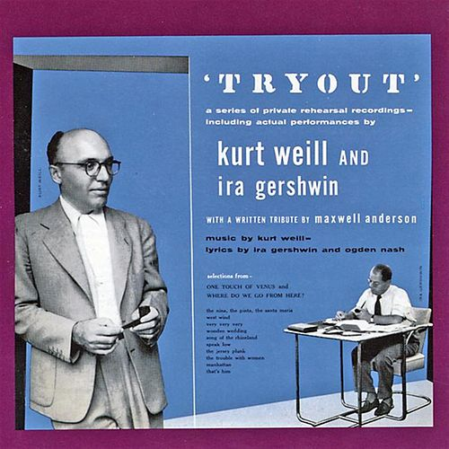 Play & Download Tryout by Kurt Weill | Napster