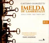 Play & Download Donizetti, G.: Imelda De' Lambertazzi [Opera] by Floriana Sovilla | Napster