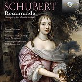 Schubert: Rosamunde Complete Incidental Music by Rundfunkchor Leipzig, Staatskapelle Dresden, Willi Boskovsky, Ileana Cotrubas