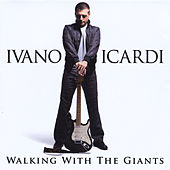 Walking With the Giants by Ivano Icardi