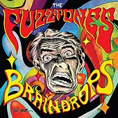 Play & Download Braindrops (Remastered) by The Fuzztones | Napster