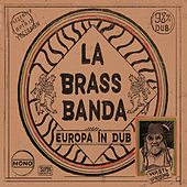Play & Download Europa - in Dub by LaBrassBanda | Napster