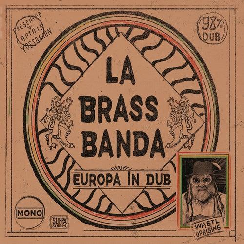 Play & Download Europa - in Dub by LaBrassBanda | Napster